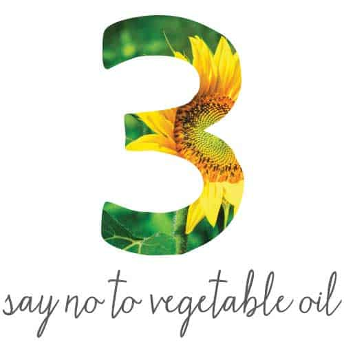Say no to vegetable oil to stay healthy
