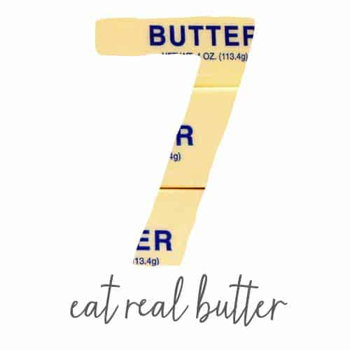 eat real butter and other ways to get healthier